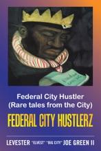 Federal City Hustler