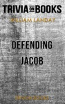 Defending Jacob A Novel By William Landay Trivia-On-Books
