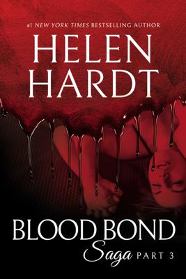 Blood Bond: 3 - Helen Hardt book