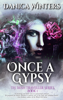 Danica Winters - Once a Gypsy  artwork