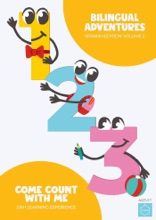 Bilingual Adventures, Spanish Edition: Volume Two  Come Count With Me  3 In 1 Learning Experience