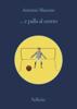 Antonio Manzini - ... e palla al centro artwork