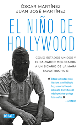 El niño de Hollywood - Oscar Martinez & Juan Jose Martinez book