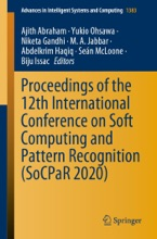 Proceedings of the 12th International Conference on Soft Computing and Pattern Recognition (SoCPaR 2020)