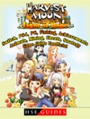 Harvest Moon Light Of Hope Switch PS4 PC Fishing Achievements Animals Mining Cheats Strategy Game Guide Unofficial