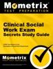 Clinical Social Work Exam Secrets Study Guide: