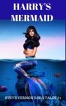 Harrys Mermaid