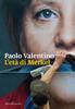 Paolo Valentino - L'età di Merkel artwork