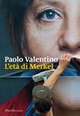 Download and Read Online L'età di Merkel