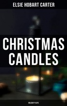 Christmas Candles (Holiday Plays)