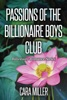 Passions of the Billionaire Boys Club