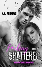 F*cking Shattered - Book One PDF Download