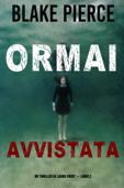 Ormai avvistata (Un Thriller di Laura Frost — Libro 2) Book Cover