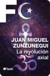La Revolucin Axial La Revolucin Humana Una Historia De La Civilizacin 3