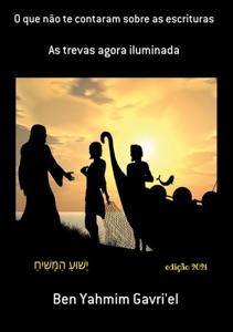 O Que Não Te Contaram Sobre As Escrituras Book Cover