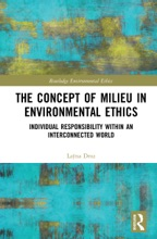 The Concept Of Milieu In Environmental Ethics
