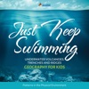 Just Keep Swimming - Underwater Volcanoes, Trenches And Ridges - Geography Literacy For Kids  4th Grade Social Studies