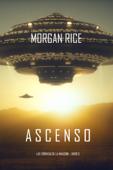 Ascenso (Las crónicas de la invasión—Libro tres) Book Cover