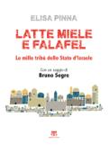 Latte, miele e falafel (III ed.)