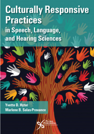 Culturally Responsive Practices in Speech, Language, and Hearing Sciences