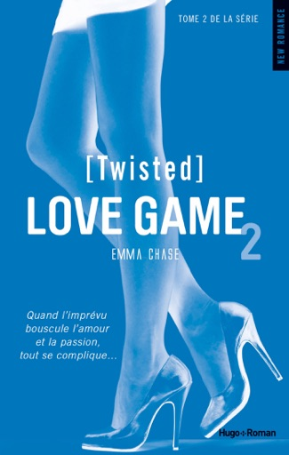 Love Game - tome 2 (Twisted) - Emma Chase