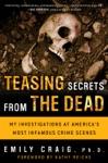 Teasing Secrets From The Dead