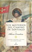 Download and Read Online Los misterios del Camino de Santiago
