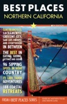 Best Places Northern California 6th Edition