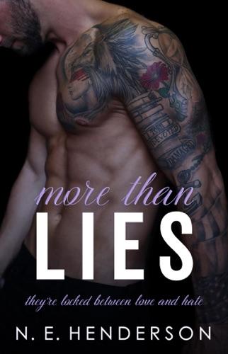 More Than Lies - N. E. Henderson - N. E. Henderson