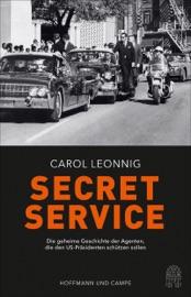 Secret Service - Carol Leonnig by  Carol Leonnig PDF Download