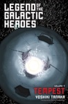 Legend Of The Galactic Heroes Vol 7