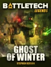 BattleTech Legends Ghost Of Winter