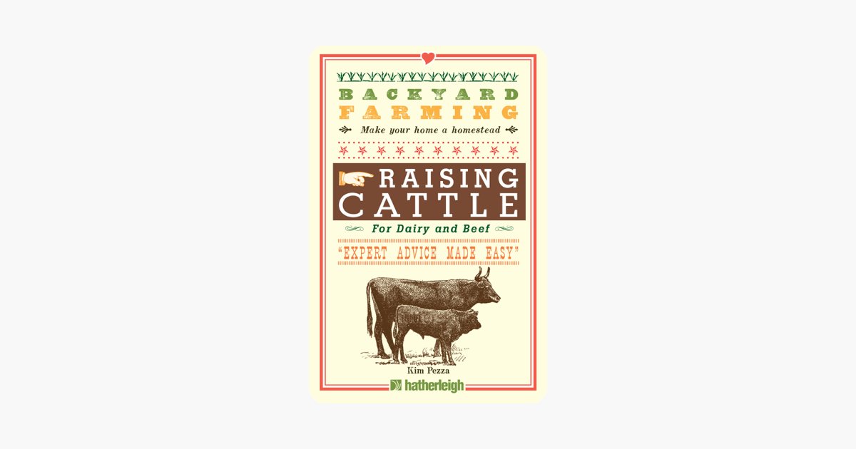 Backyard Farming: Raising Cattle for Dairy and Beef on ...