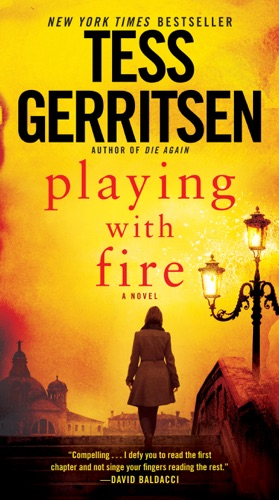 Playing with Fire - Tess Gerritsen - Tess Gerritsen