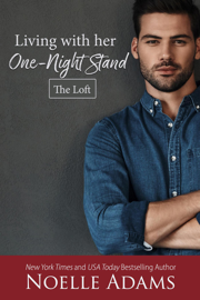 Living with Her One-Night Stand - Noelle Adams book summary