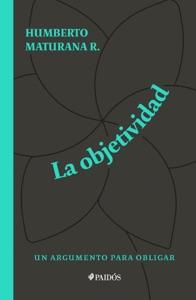 La objetividad, un argumento para obligar Book Cover