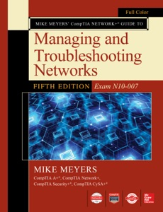 Mike Meyers CompTIA Network+ Guide to Managing and Troubleshooting Networks Fifth Edition (Exam N10-007) Book Cover