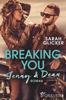 Breaking You. Jenny & Dean - Sarah Glicker