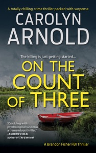 On the Count of Three: A totally chilling crime thriller packed with suspense