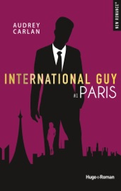 International guy - tome 1 Paris