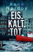 Download and Read Online Eis. Kalt. Tot.