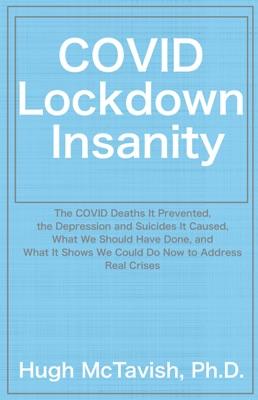 COVID Lockdown Insanity