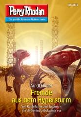 Perry Rhodan 3135: Fremde aus dem Hypersturm