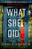 Download and Read Online What She Did