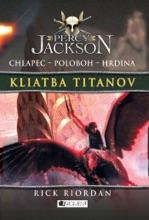 Percy Jackson 3 – Kliatba Titanov