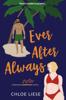 Chloe Liese - Ever After Always artwork