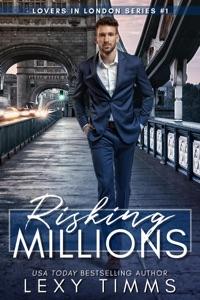 Risking Millions