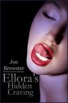 Elloras Hidden Craving