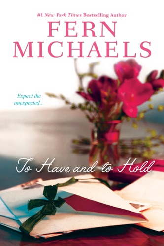 Fern Michaels - To Have and to Hold