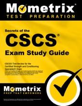 Secrets Of The CSCS Exam Study Guide:
